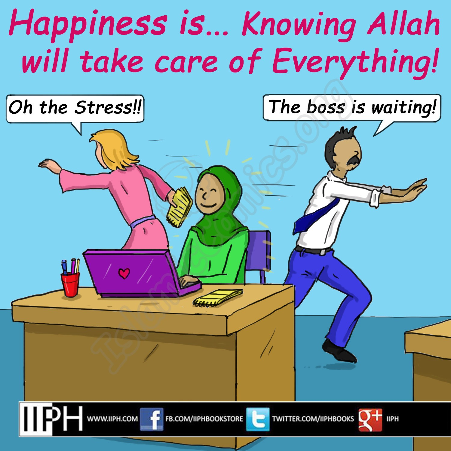 Happiness is knowning Allah takes care of everything - Islamic Illustrations (Islamic Comics)