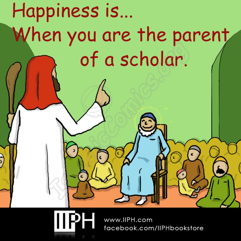 Happiness is when you are the parent of a scholar- Islamic Illustrations (Islamic Comics)