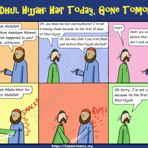 Dhul Hijjah - Hair Today, Gone Tomorrow (Islamic Comic)