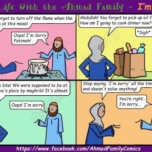 Life with the Ahmad Family Islamic Comics - I'm Sorry