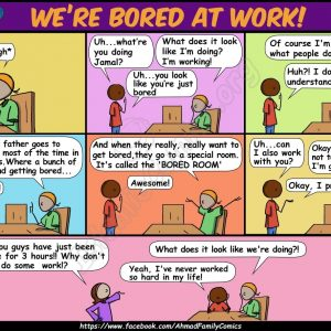 We're Bored at Work - Ahmad Family Islamic Comics