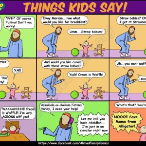 The Things Kids Say - Ahmad Family Islamic Comic
