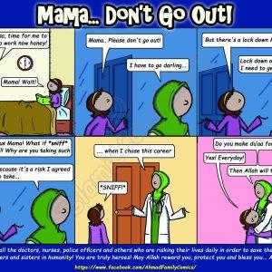 Mama... Don't Go Out! - Ahmad Family Comics