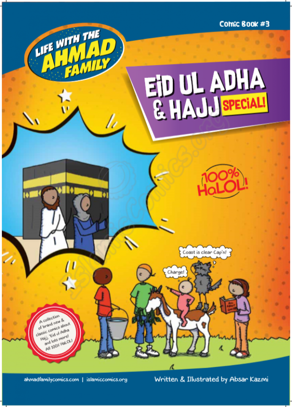 Life with the Ahmad Family Comic #3 - Eid ul Adha & Hajj Special